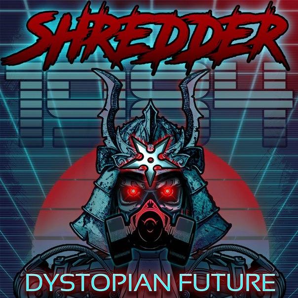 Shredder 1984 - Dystopian Future (2017)