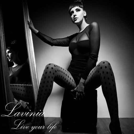 Lavinia альбом Live Your Life