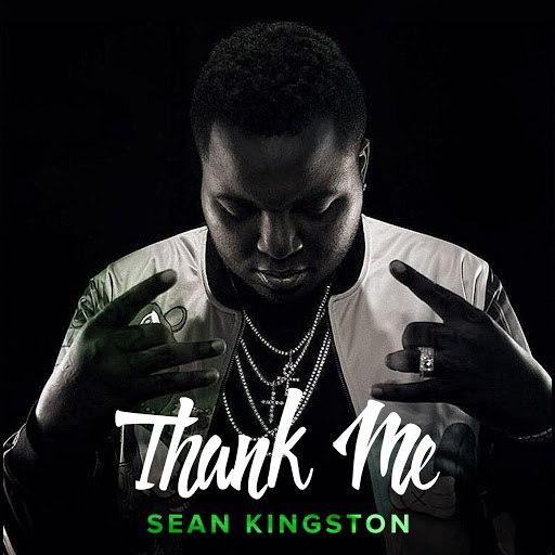 Sean Kingston альбом Thank Me