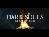 Dark Souls Remastered - Announcement Trailer
