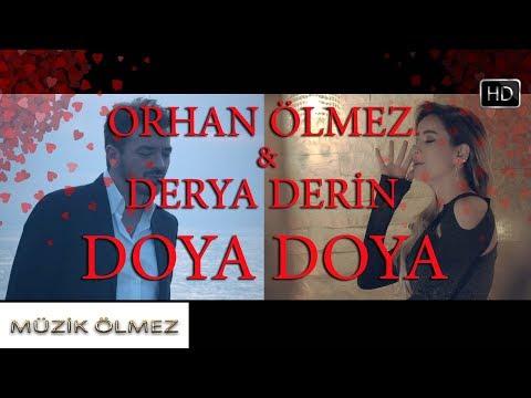 Orhan Ölmez feat. Derya Derin - Doya Doya (Official Video)
