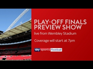 Live play-off preview from wembley [sky sports, hd]