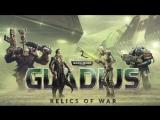 Warhammer 40,000_ Gladius - Relics of War _ Announcement Trailer