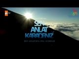 Sen Anlat Karadeniz - 4.Bölüm fragmanı - ATV