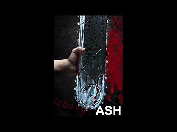 ASH - Ash Vs. Evil Dead Fan Trailer! ЭШ - Фан-трейлир Эша Против Зловещих Мертвецов!