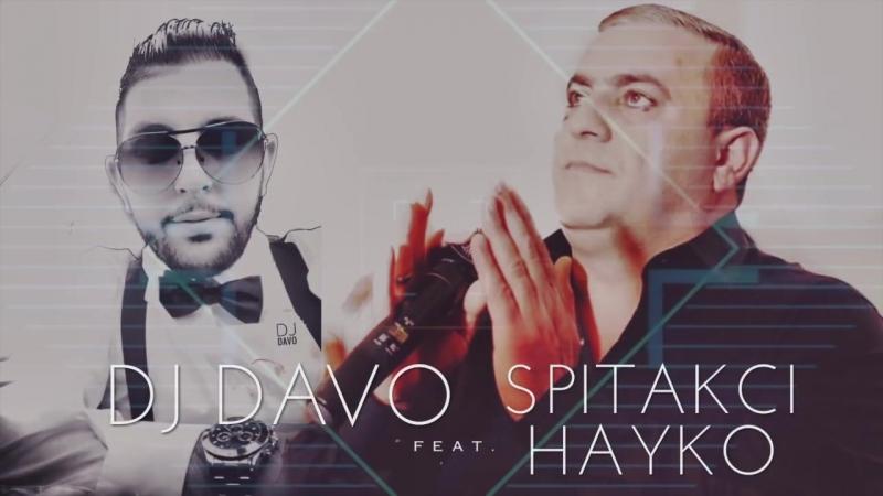 DJ DAVO - FT HAYKO 🙏KAXOTEM QEZ HAMAR🙏