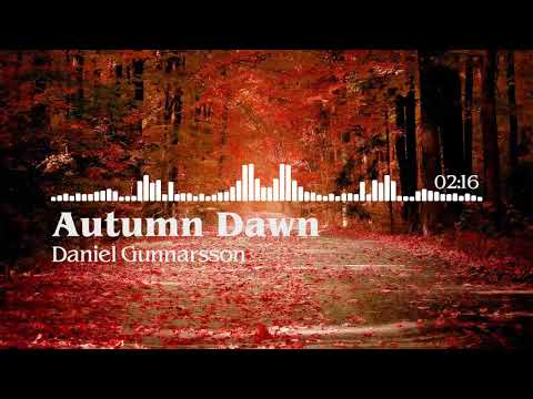 Autumn Dawn - Daniel Gunnarsson