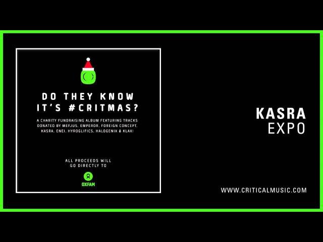 Kasra - Expo (Do They Know It's CRITMAS?)