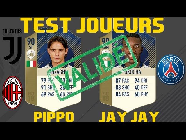 TEST OKOCHA 90 ET INZAGHI 90 PRIME ICONE FIFA 18