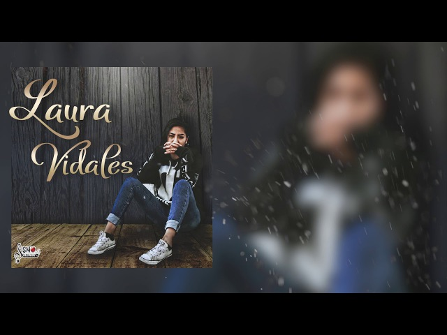 EQUIVOCADO ESTAS LAURA VIDALES RAP TRISTE SISMO RECORDS 2018
