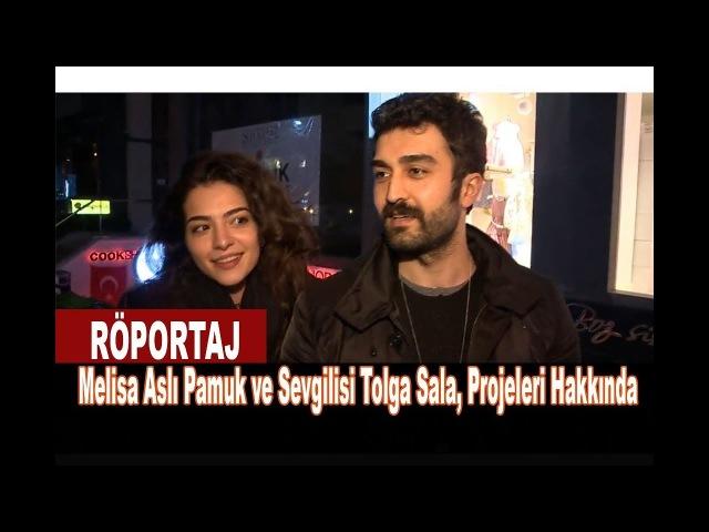 Melisa Aslı Pamuk ve Sevgilisi Tolga Sala, Projeleri Hakkında paparazzi@melisaaslipamukdaily