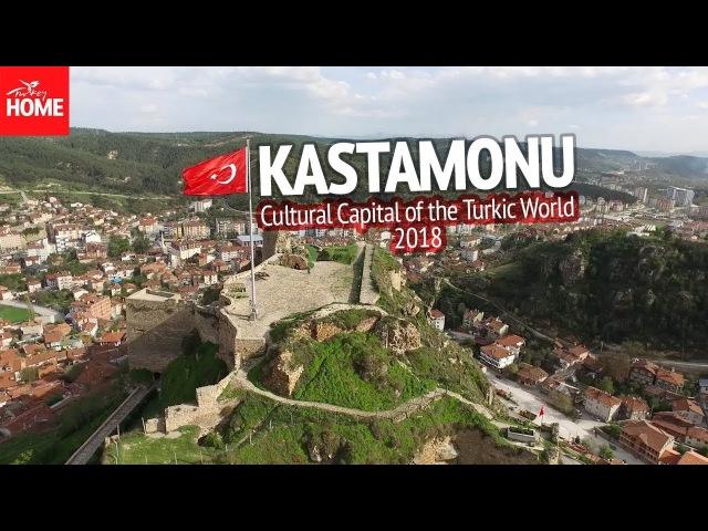 Turkey.Home - Kastamonu: Cultural Capital of the Turkic World 2018