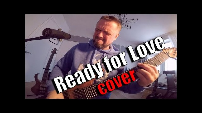 Ready for Love 💪😬ROCK🎸 cover by Pushnoy