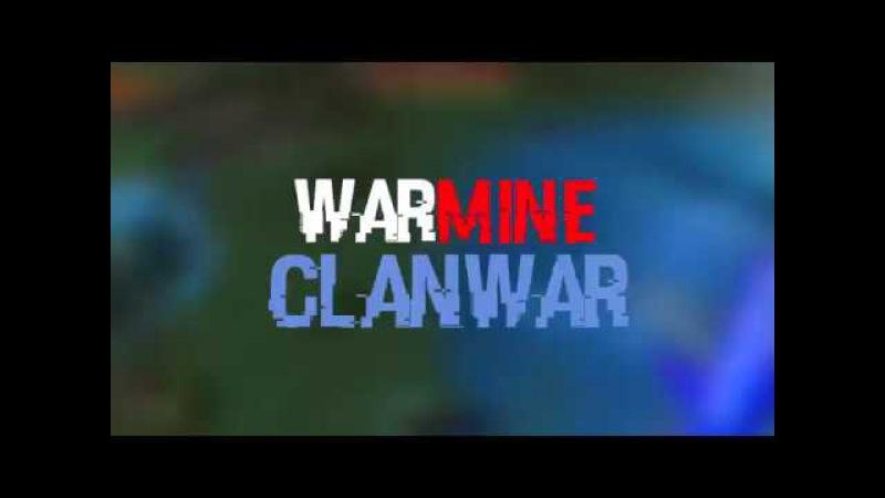 CLANWAR /\ WARMINE /\ РЕЙДИМ НБО