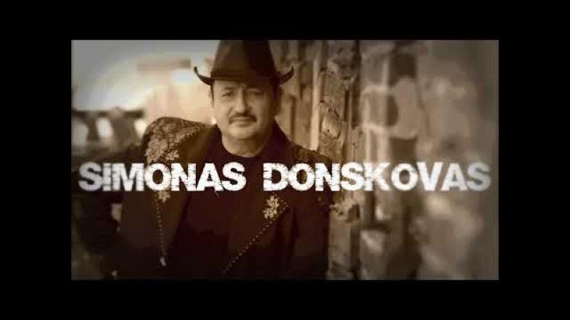 Senos Dainos Geros Dainos - Simonas Donskovas - Muzikos Rinkinys 2017 - Geriausi Lietuviški Hitai