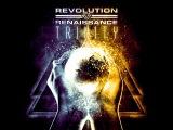 Revolution Renaissance - Trinity Full Album HD