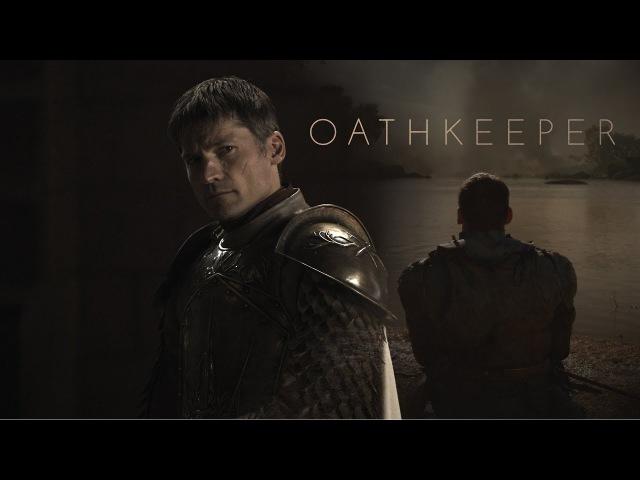Jaime Lannister | Oathkeeper