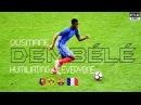 Ousmane DEMBÉLÉ Humiliating Everyone HD