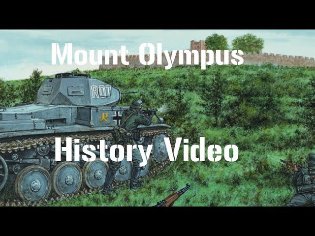 The battle at Mount Olympus - [History Video] - Forgotten Hope 2