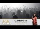 All Access - Le Visage Du Rap de David Delaplace OKLM TV