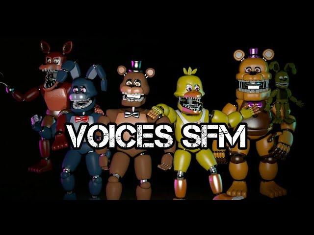 All FNAF Unnightmare Voices SFM