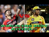 Who is the best hitter in cricket history ??? Virat Kohli vs Brendon Mccullam ,Six hits compilation