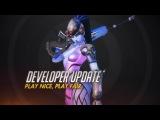 Developer Update | Play Nice, Play Fair | Overwatch