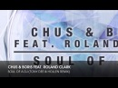 Chus Boris feat. Roland Clark - Soul Of A DJ (Tony Dee Hollen Remix)