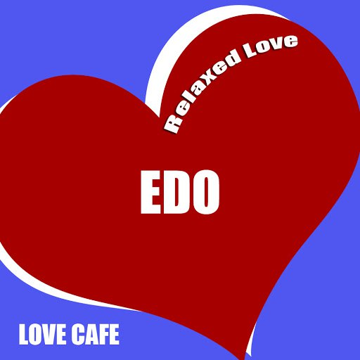 Edo альбом Relaxed Love