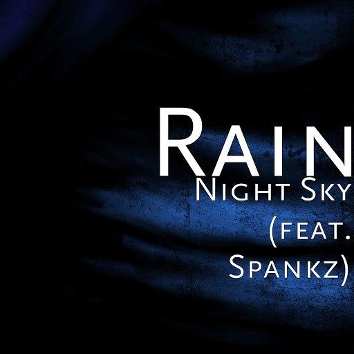 Rain альбом Night Sky (feat. Spankz)