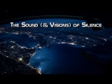 The Sound (&amp Visions) of Silence