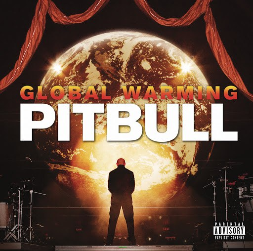 Pitbull альбом Global Warming (Deluxe Version)
