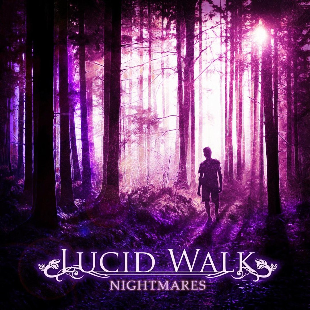 Lucid Walk - Nightmares [EP] (2018)
