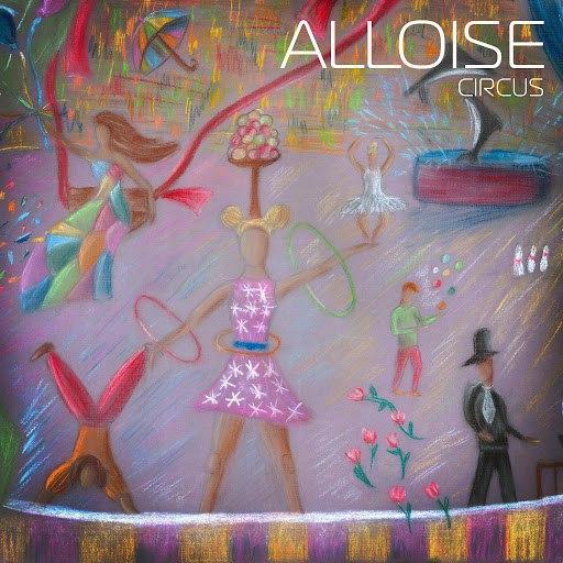 Alloise альбом Circus