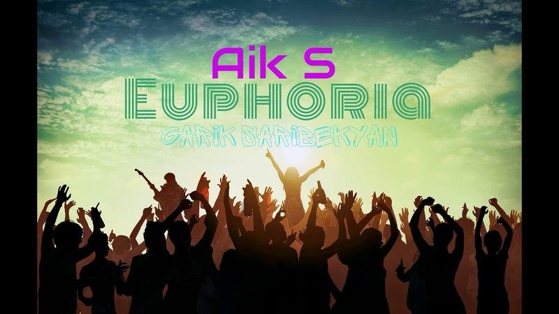 Aik S Euphoria