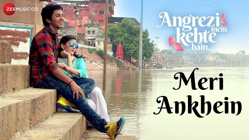 Meri Ankhein | Angrezi Mein Kehte Hain | Shaan Vaishali Mhade | Anshuman Jha Shivani Raghuvanshi