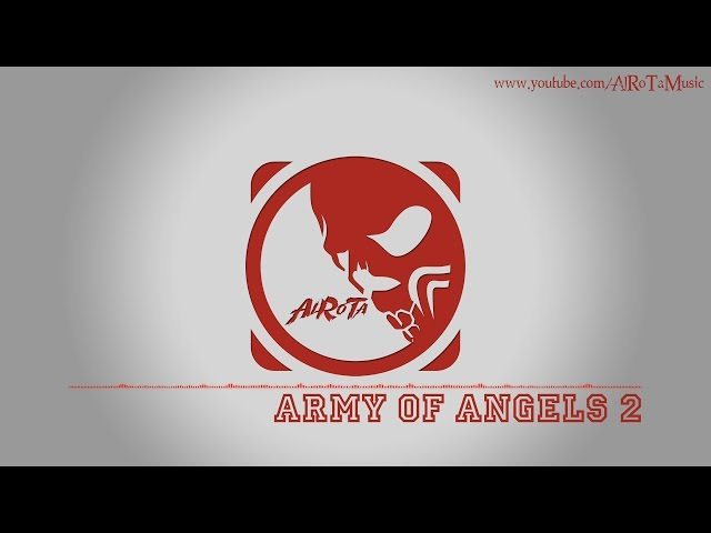 Army Of Angels 2 by Johannes Bornlöf - [Action Music]