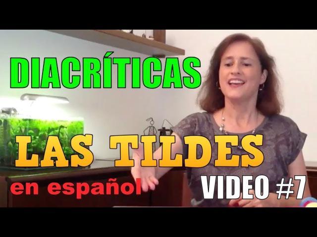 El uso de las tildes en español parte 7 Diacríticas