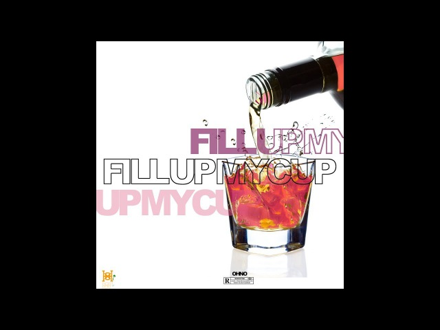 OHNO - Fill Up My Cup (Audio)