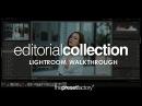 The Preset Factory Editorial Collection Lightroom Walkthrough