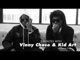 5 Minutes with Vinny Cha$e and Kid Art