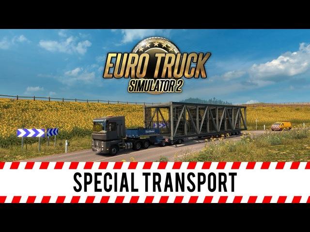 Euro Truck Simulator 2 - Special Transport DLC - Fan-Made Trailer