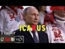 ÍCARO -Tráiler documental Netflix -DSYC