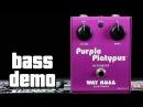 Way Huge Purple Platypus Bass Demo