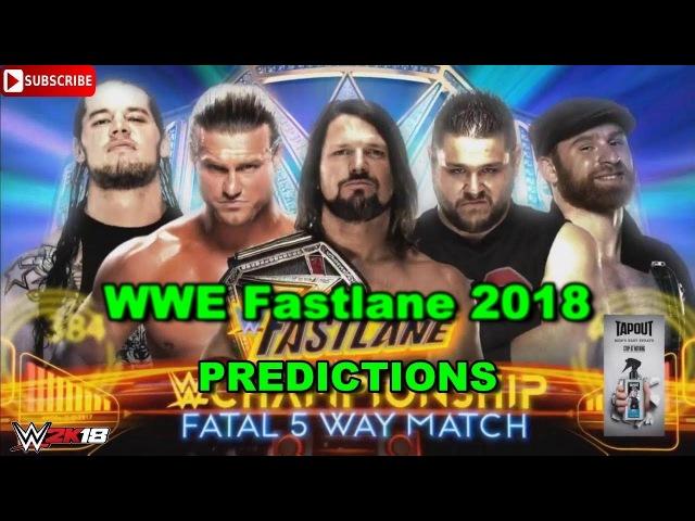 WWE Fastlane 2018 WWE Championship Fatal 5-Way Match Predictions WWE 2K18