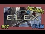 ELEX #07 — пустыня Тавар и изгои [новая игра от авторов Gothic]