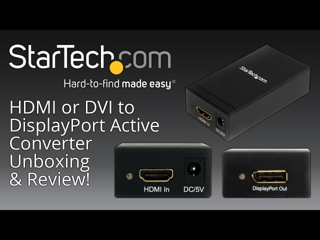 StarTech HDMI or DVI to DisplayPort Active Converter Adapter