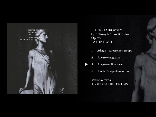 Teodor Currentzis - Tchaikovsky: Symphony No. 6 - Pathétique Album Preview