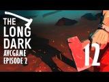 Прохождение The Long Dark Wintermute #12 - Школа выживания