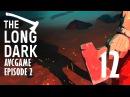 Прохождение The Long Dark: Wintermute 12 - Школа выживания